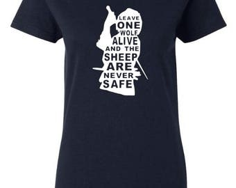 "Game of Thrones inspired Arya Stark Quote ""Leave One Wolf Alive and the Sheep are Never Safe"" T-Shirt Shirt Tee GoT Fandom House Stark"