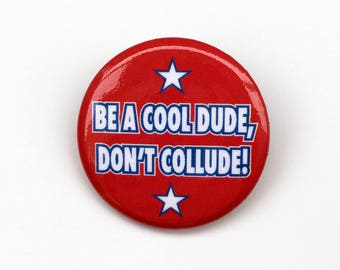 Cool Dude Button