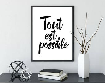 Tout Est Possible, Printable Poster, Anything Is Possible, French Quote Wall Art, Inspirational Poster, Printable Quote, Motivational Art