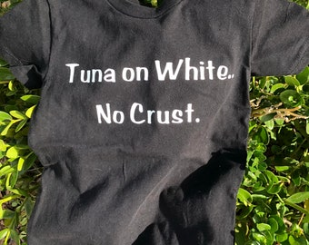 Tuna on White Shirt