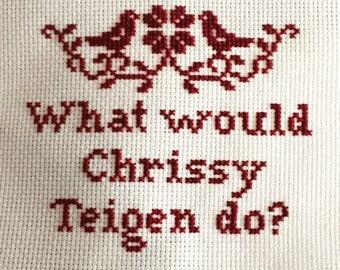 PATTERN What would Chrissy Teigen do?