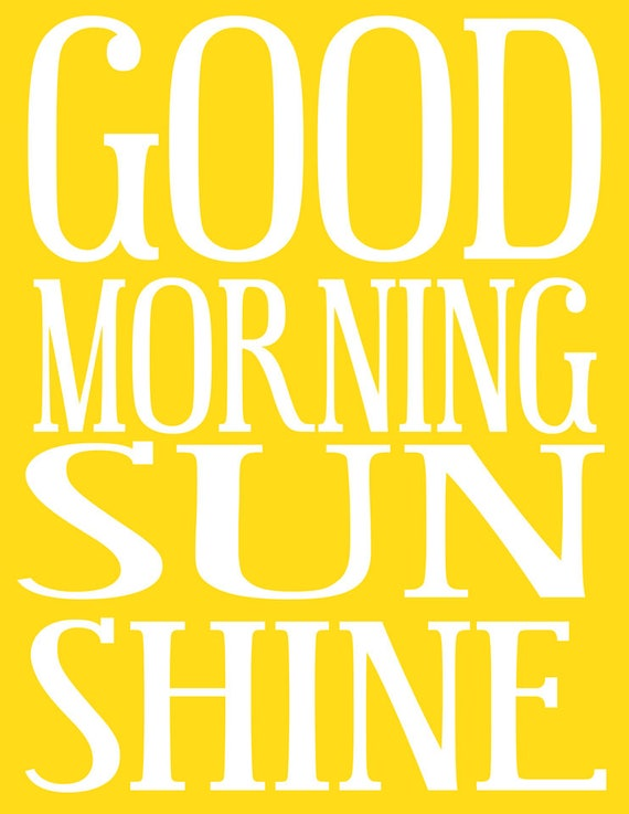 Good Morning Sunshine Download : Good morning sunshine print digital download