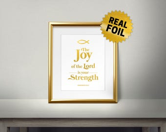 The Joy of the Lord is Your Strength, Real gold foil paper, Religion, Christianity words, Religious Unique Gift, Christian, Bible Verse