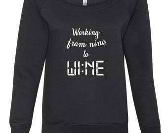 Working From Nine to Wine. Wideneck Off The Shoulder Sweater. Wine Lover Gift. Drinking Shirt. Wine Sweater. Gift For Her. Wine Lover.