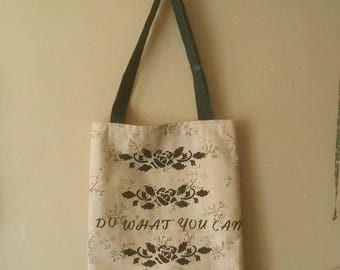 Do What You Can Printed Tote Bag