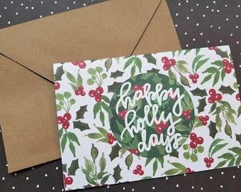 Happy Holly Days Christmas/Holiday Card