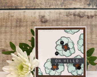 """Oh Hello Flower/Floral Hand Stamped, Layered Card, Small Card, Size 3x3"""""""