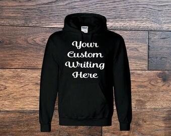 Custom Hoodie, Personalized Hoodie, Make Your Own Hoodie, Customized Sweatshirt, Customized Hoodie, Fall Hoodie, Winter Hoodie, Sweatshirt