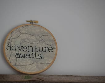 Adventure Awaits 5 Inch Hand Embroidered Hoop