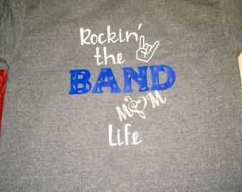 Rockin' the Band Mom Life women's t-shirt