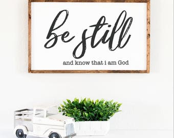 Be still and know that i am god, bible verse sign, signs above bed, scripture sign, farmhouse style sign, modern farmhouse decor, wood sign
