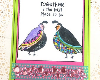 "Together Is The Best Place To Be Greeting, Note Card, Colorful, Love, Partridges, Hearts, Bling, Anniversary, Wedding, Shine, Fun -5"" x 6.5"""