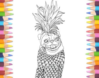 Pineapple Pug Downloadable Coloring Book Page, Instant Coloring Book, Adult Coloring Book Print, Dog Coloring Book, Coloring Sheet, Pug Gift