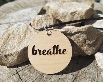 Breathe pendant Necklace
