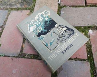 The Weird Orient Nine Mystic Tales by Henry Iliowizi 1900 , Antique Book, Fiction, Vintage Novel, Book Decor, Fancy Book Covers