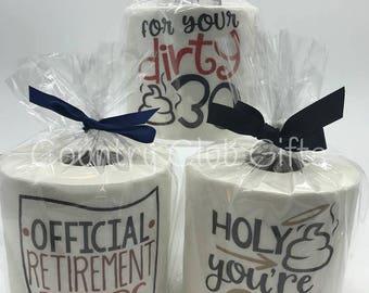 Toilet Paper, Gag Gift, Retirement Gift, Retirement, Funny Gift