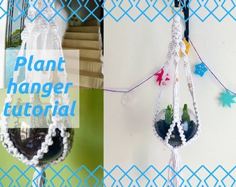 DIY Macrame Plant Hanger Pattern - Macrame Tutorial - Instant PDF Digital Download