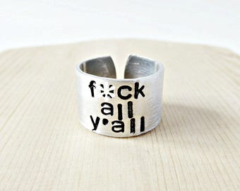 Fcuk All Yall, funny jewelry, mens ring, wide band, funny gift, inappropriate, rude, swear words, womens, naughty, profanity, mature, snarky
