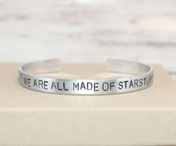 We Are All Made of Star Stuff Hand Stamped Bracelet, Aluminum Jewelry, Carl Sagan Quote, Space Jewelry, Geek Gift