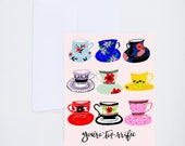 General / Friendship Greetings - You're Tearrific - Tea Cup Illustration - Painted & Hand Lettered Cards - A-2