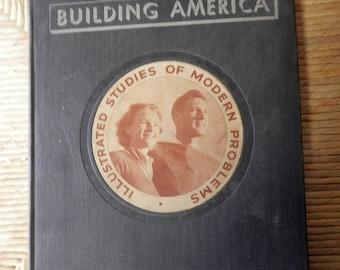 Building America, Illustrated studies of Modern Problems vol 1 1935-36