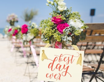 Best Day Ever Sign | Wedding Banner Handcrafted Signage for Party 1316 BW