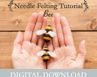 Beginner Needle Felting Tutorial - Digital Download - Felting Instructions - Instant Download - Learn a New Craft - DIY - Felted Bee Pattern