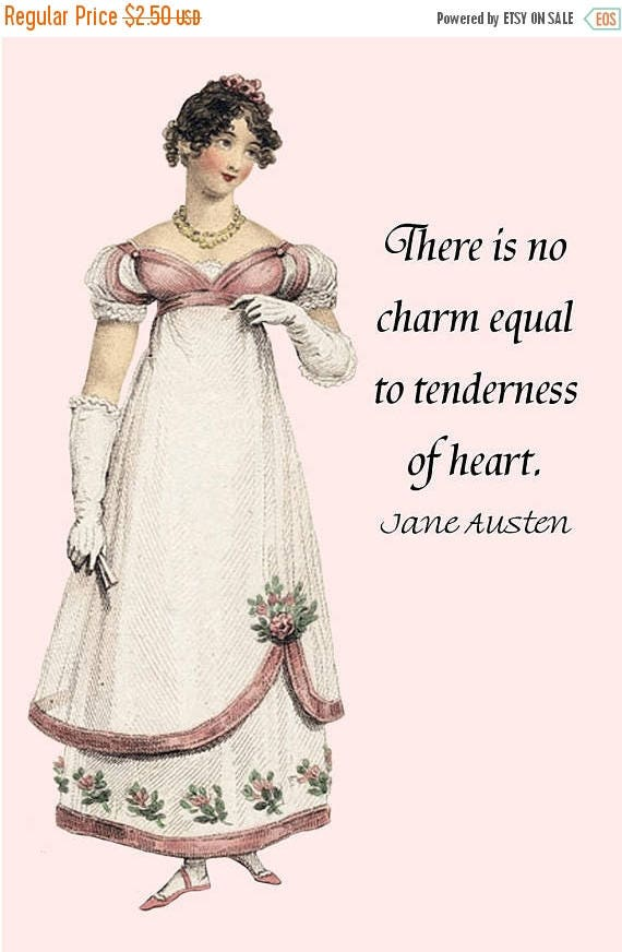 """Jane Austen Quotes. There Is No Charm Equal To Tenderness Of Heart. Emma. Jane Austen Dress. 4""""x6"""" Postcard. Card. Knightly. Jane Austen."""