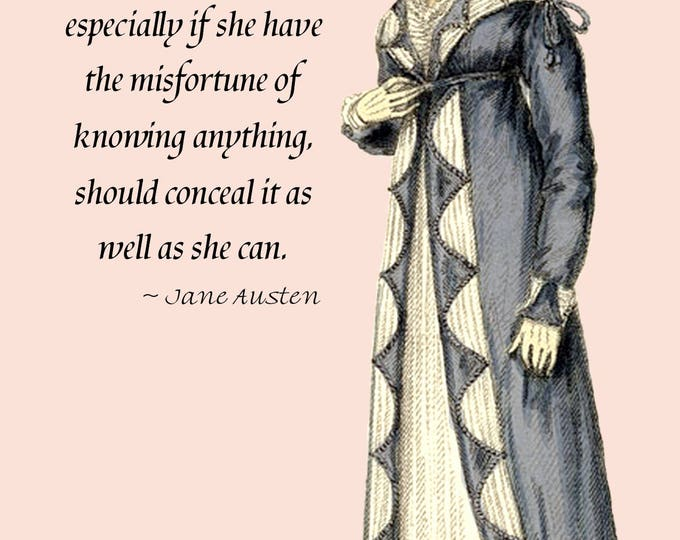 Jane Austen Quotes. Northanger Abbey - A woman, especially if she have the misfortune... Regency Dress - Postcard - Card - Gift for Her