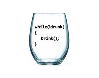 Software Engineer Wine, While Not Drunk - Drink Glass, Coding Humor Glass, Computer Science Gift, Programmer Gift, Computer Programmer Glass