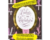 Ladies of Literature: Volume 2 (DISCOUNTED - minor cosmetic damages)