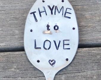 HERB MARKER * THYME to Love. stamped spoon. Silver Plate Garden Gift. Garden Marker. Garden Art. Herb Label. Garden gift. yard art Mom Gift