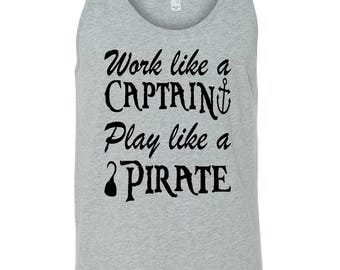 Work Like a Captain ~ Play Like a Pirate ~ Pirate Tank ~ Pirate Tank Top ~ Anchor Tank Top ~ Adventure Tank Top ~ Travel Tank Top ~ Tank Top