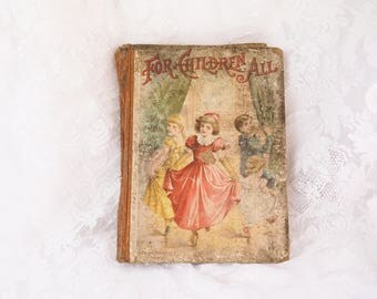 For Children All- RARE Copyright 1893 by D. Lothrop Co, - Stories by Best Authors- Antique Children's Book- Color Lithograph Illustration