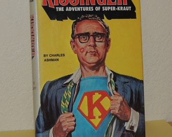 Kissinger The adventures of Super-Kraut signed by Author