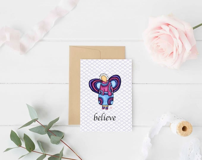 "Greeting Card ""Believe"" / Graduation Birthday New Job Get Well Soon / Baby Shower Girl Angel Wings Christmas Card / Print at Home Artwork"