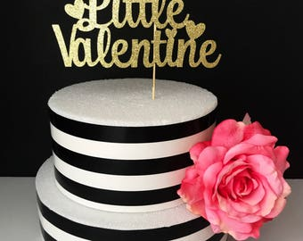 Our little valentine cake topper- first birthday cake topper- baby shower cake topper- Valentine's Day cake topper- girl cake toppers