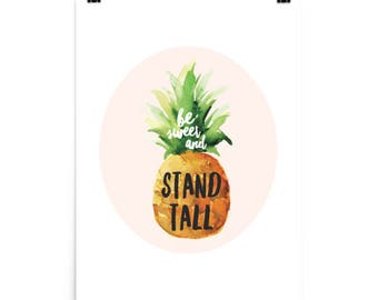Be Sweet And Stand Tall Print