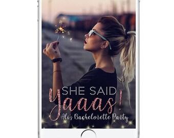 Bachelorette Party Geofilter, Bachelorette Party Snapchat Filter, She Said Yas Vegas Nashville Sparkly Bachelorette Bridal Party Wedding