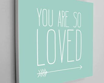 You Are So Loved Canvas Wrap, Mint Love Art Canvas, Nursery Art Canvas Wrap, Arrow Art, Mint Arrow Canvas, Mint Arrow Nursery, Wall Decor