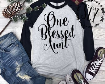 One Blessed Aunt Shirt. Aunt Baseball Shirt. Auntie Shirt. One Blessed Auntie Shirt. Aunt to be Shirt. Aunt Tee Shirt. Aunt T-Shirt.