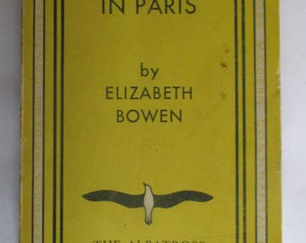 The House In Paris by Elizabeth Bowen 1st Edition Rare 1936 Copyright Edition The Albatross Modern Continental Library