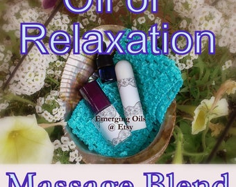 Massage Blend - The Oil of Relaxation - Essential oils for Emotional Growth
