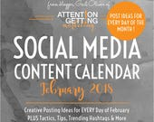 Social Media Content Calendar, Social Media Planner with Posting Ideas for every day of February 2018 for Your Etsy Shop