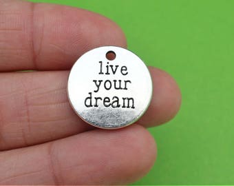5 Live Your Dream Silver Charms