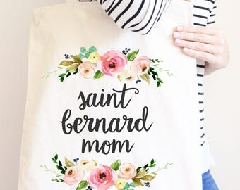 Saint Bernard Mom, Floral Tote Bag for Dog Mom