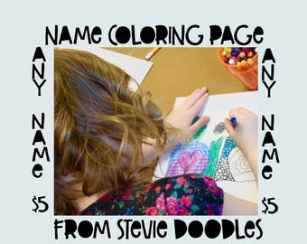Any Name Coloring Page//Kids Coloring Page//Kids Party Favor//Classroom Activity//Personalized Gift//Party Activity//Instant Download