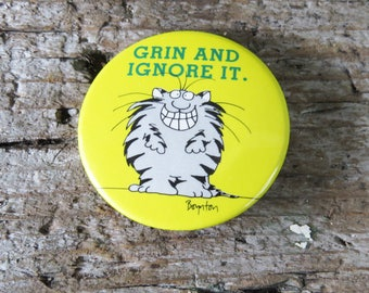 "Boynton Grin and Ignore It Cat Button Bright yellow pinback button - 1 3/4"""