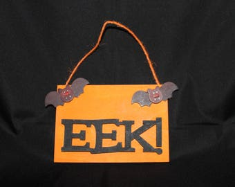 EEK! Halloween wooden wall sign~Bats~orange~black