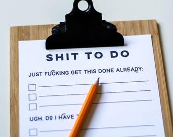 Printable Shit To Do List